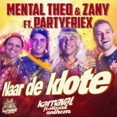 Naar De Klote (Karnaval Festival Anthem) [feat. PartyfrieX] [with Zany]