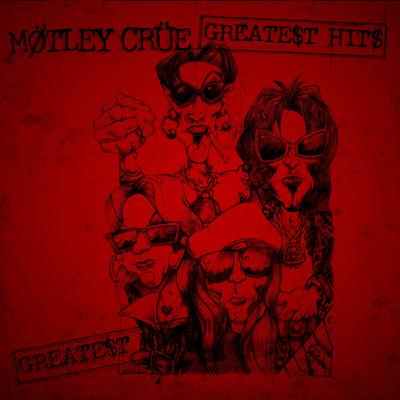Mötley Crüe - Greatest Hits Lyrics