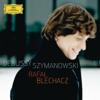 Debussy & Szymanowski - Rafał Blechacz