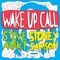Wake up Call - Steve Aoki & Sidney Samson lyrics