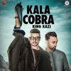 Kala Cobra Single