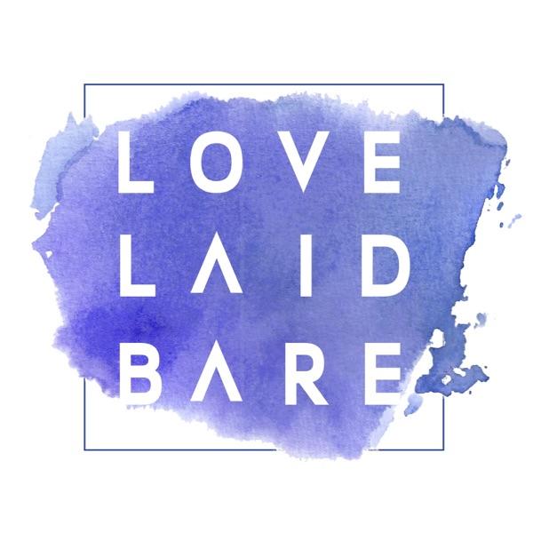 Love Laid Bare