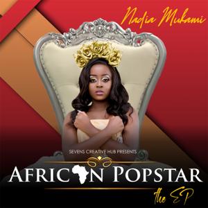 Nadia Mukami - African Popstar EP