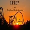 Grief: An Emotional Roller Coaster (Unabridged)