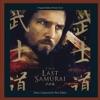 The Last Samurai Original Motion Picture Score