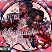 Mismatch The Remix [feat. Young Thug] - Bino Rideaux