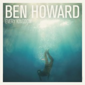 Ben Howard - Keep Your Head Up