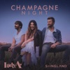Champagne Night From Songland Single