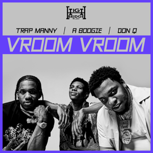A Boogie wit da Hoodie, Don Q & Trap Manny - Vroom Vroom