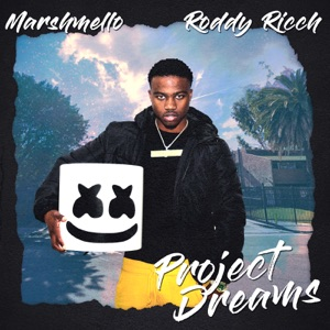 Marshmello & Roddy Ricch - Project Dreams
