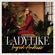 Lady Like - Ingrid Andress