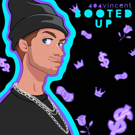 Booted Up - Single - 404vincent