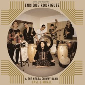 Enrique Rodríguez & the Negra Chiway Band - Descenso