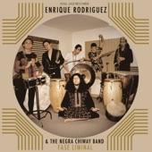 Enrique Rodríguez & the Negra Chiway Band - Descenso