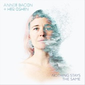 Annie Bacon & her OSHEN - Two Way Street