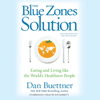 Dan Buettner - The Blue Zones Solution: Eating and Living Like the World's Healthiest People grafismos