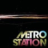 Metro Station - Tell Me What To Do (Album Version)