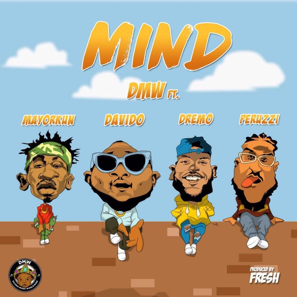 Mind (feat. Davido, Dremo, Mayorkun & Peruzzi) - Single