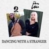 Dancing With a Stranger Refix Single