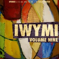 Iwymi Volume Nine