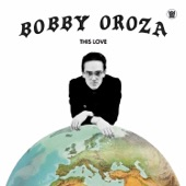 Bobby Oroza - Keep on Believing