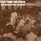 The Brewster Singers - So Glad I've Got Good Religion