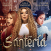 Lola Índigo, Danna Paola & Denise Rosenthal - Santería portada