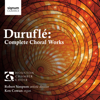 Houston Chamber Choir, Ken Cowan & Robert Simpson - Duruflé: Complete Choral Works  artwork