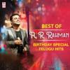 Best of AR Rahman Birthday Special Telugu Hits
