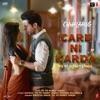 Care Ni Karda (From