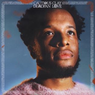 Cautious Clay – Deadpan Love [iTunes Plus AAC M4A]