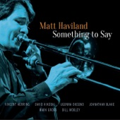 Matt Haviland - Arietis (feat. Vincent Herring & Mark Gross)