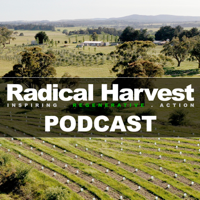 Radical Harvest Podcast