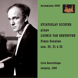 スヴィアトスラフ・リヒテル - Beethoven: Piano Sonatas Nos. 30-32 (Live)