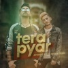 Tera Pyar Single