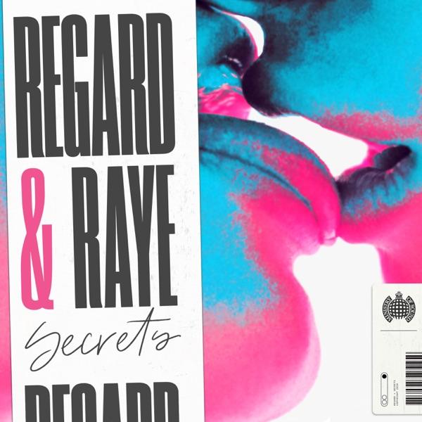 Regard & RAYE mit Secrets