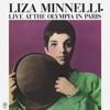 Live at the Olympia in Paris, Liza Minnelli
