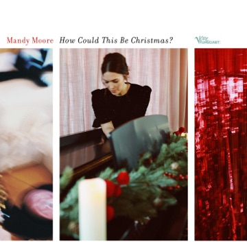 Мэнди Мур – How Could This Be Christmas? – Single
