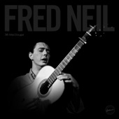 Fred Neil - Gone Again (feat. Peter O. Childs)