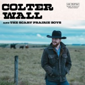 Colter Wall - Happy Reunion