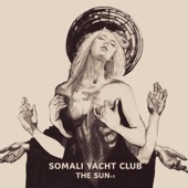 Somali Yacht Club - Up in the Sky