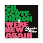 Gil Scott-Heron & Makaya McCraven - I'm New Here