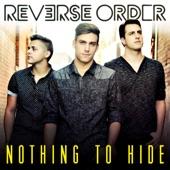 Reverse Order - Let You Go