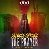 Selecta Chronic - The Prayer