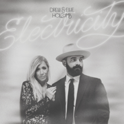 Love Anyway - Drew Holcomb & Ellie Holcomb - Drew Holcomb & Ellie Holcomb