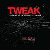 Nic Sheff - Tweak: Growing Up on Methamphetamines  artwork