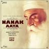 Nanak Aaya Single