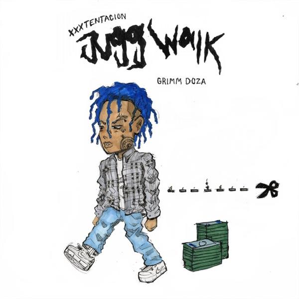 Jugg Walk (feat. XXXTentacion) - Single