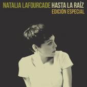 Hasta la Raíz - Natalia Lafourcade