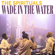 Wade In the Water (Live) - The Spirituals